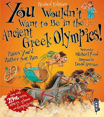 You Wouldn't Want To Be In The Ancient Greek Olympics! book