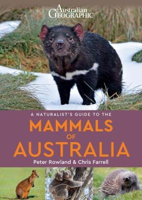 A Naturalists's Guide to the Mammals of Australia by Peter Rowlands