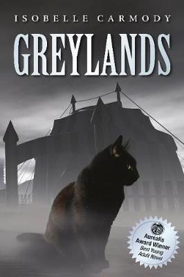 Greylands by Isobelle Carmody