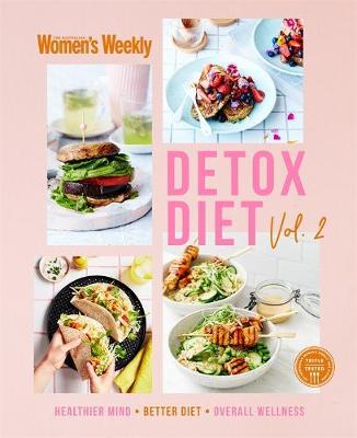 Detox Diet Vol. 2 by The Australian Women's Weekly