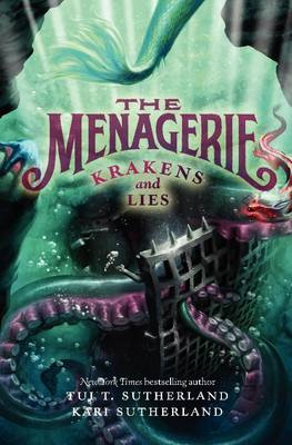 The Menagerie #3 by Tui T. Sutherland