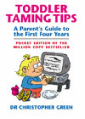 Toddler Taming Tips by Christopher Green