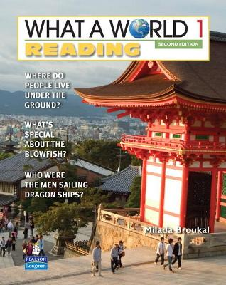 What a World Reading 1: Amazing Stories from Around the Globe by Milada Broukal