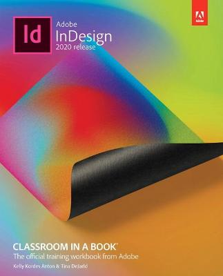 Adobe InDesign Classroom in a Book (2020 release) by Tina DeJarld