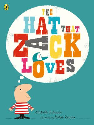 Hat That Zack Loves by Michelle Robinson