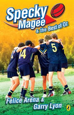 Specky Magee And The Best Of Oz by Felice Arena