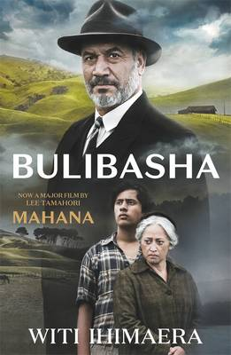 Bulibasha Film Tie-In by Witi Ihimaera