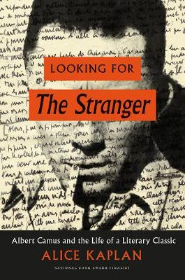 Looking for the Stranger by Alice Kaplan