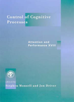 Control of Cognitive Processes by Stephen Monsell