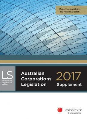 Australian Corporations Legislation 2017 - supplement by LexisNexis
