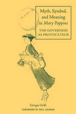 Myth, Symbol, and Meaning in Mary Poppins book