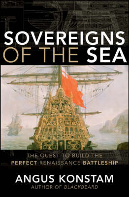 Sovereigns of the Sea by Angus Konstam