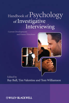 Handbook of Psychology of Investigative Interviewing by Tom Williamson