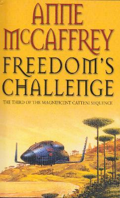Freedom's Challenge: Fantasy by Anne McCaffrey