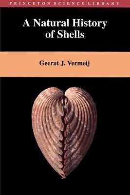 Natural History of Shells by Geerat J. Vermeij