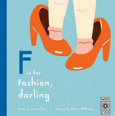 F is for Fashion, Darling by James Tyler
