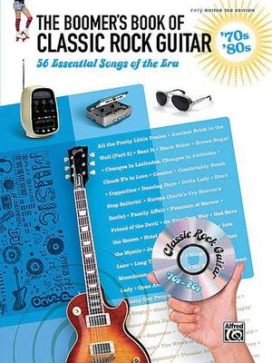 The Boomer's Book of Classic Rock Guitar '70s & '80s by Alfred Publishing