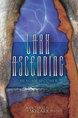 Lark Ascending by Meagan Spooner