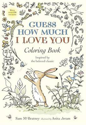 Guess How Much I Love You Coloring Book by Sam McBratney
