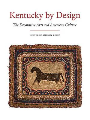 Kentucky By Design by Andrew Kelly