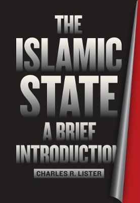 The Islamic State by Charles R. Lister
