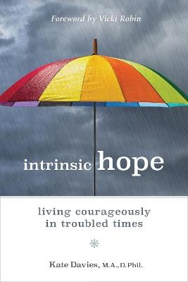 Intrinsic Hope by Vicki Robin