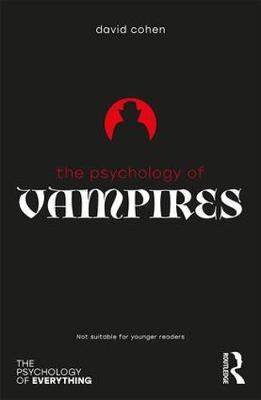 The Psychology of Vampires by David Cohen