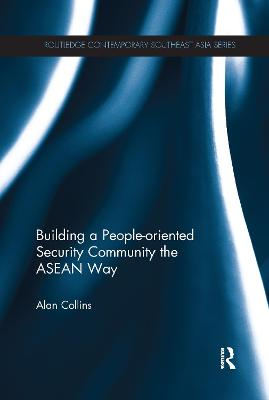 Building a People-Oriented Security Community the ASEAN way book
