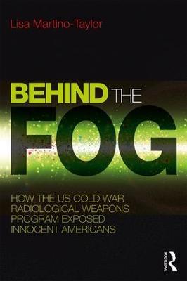 Behind the Fog by Lisa Martino-Taylor