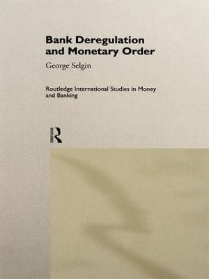 Bank Deregulation & Monetary Order book
