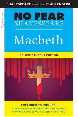 Macbeth: No Fear Shakespeare Deluxe Student Edition by SparkNotes