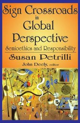 Sign Crossroads in Global Perspective by Susan Petrilli