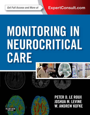 Monitoring in Neurocritical Care by Peter D. Le Roux