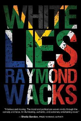 White Lies by Professor of Law Raymond Wacks