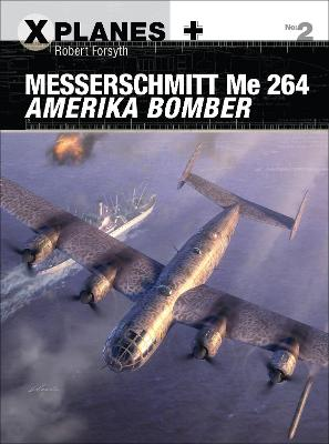 Messerschmitt Me 264 Amerika Bomber by Robert Forsyth