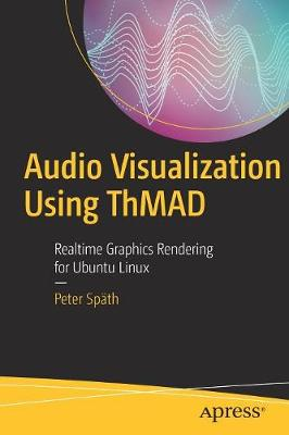 Audio Visualization Using ThMAD by Peter Spath