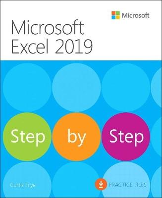 Microsoft Excel 2019 Step by Step by Curtis Frye