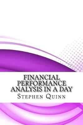 Financial Performance Analysis in a Day by Stephen Quinn