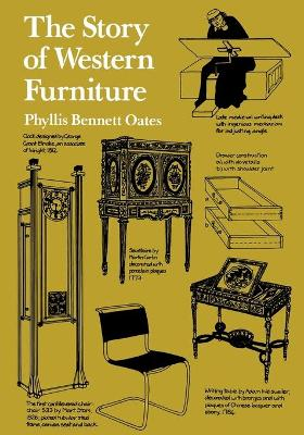 The Story of Western Furniture by Phyllis Bennett Oates