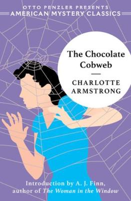 The Chocolate Cobweb by Charlotte Armstrong