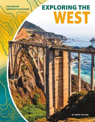 Exploring the West by Anita Yasuda
