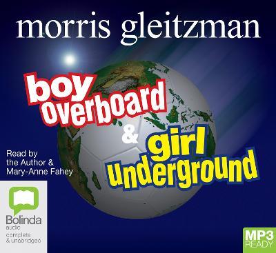 Boy Overboard + Girl Underground by Morris Gleitzman