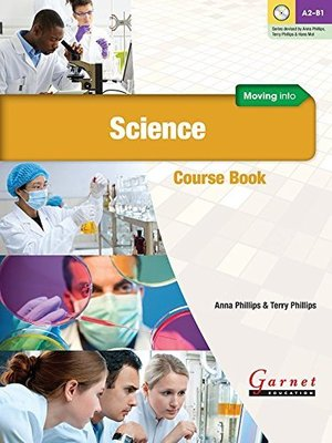 Moving Into Science - A2/B1 - Course Book and Audio DVD by Anna & Phillips , Terry Phillips