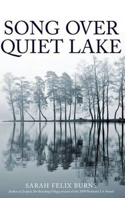 Song Over Quiet Lake by Sarah Felix Burns