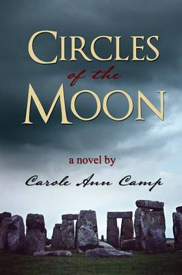 Circles of the Moon by Ann Camp