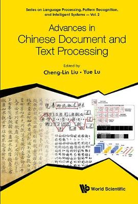 Advances In Chinese Document And Text Processing by Cheng-lin Liu