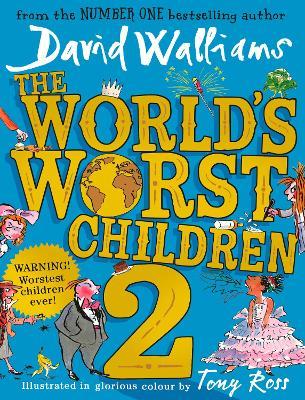 World's Worst Children 2 book