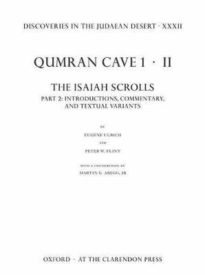 Discoveries in the Judaean Desert XXXII Discoveries in the Judaean Desert XXXII Introductions, Commentary, and Textual Variants Part 2 by Eugene Ulrich