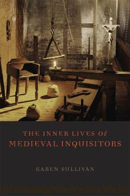 Inner Lives of Medieval Inquisitors book