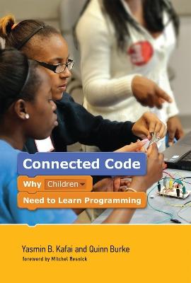 Connected Code by Yasmin B. Kafai